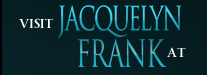 Official Website of Jacquelyn Frank